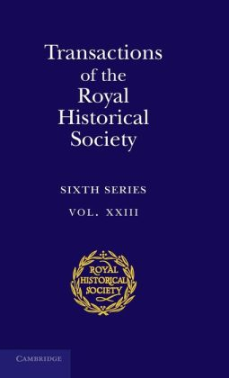Transactions of the Royal Historical Society: Volume 23