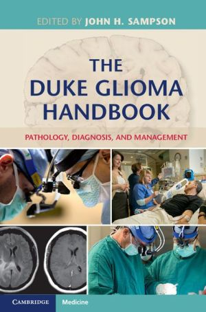 The Duke Glioma Handbook: Pathology, Diagnosis and Management