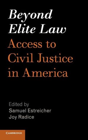 Beyond Elite Law: Access to Civil Justice in America