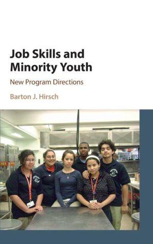 Job Skills and Minority Youth: New Program Directions