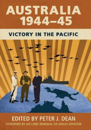 Australia 1944-45: Victory in the Pacific