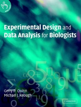 Experimental Design and Data Analysis for Biologists