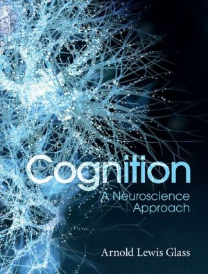 Cognition: A Neuroscience Approach