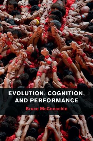Evolution, Cognition, and Performance