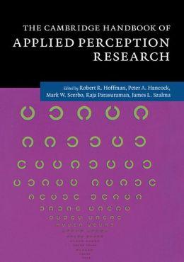 The Cambridge Handbook of Applied Perception Research 2 Hardback Volumes