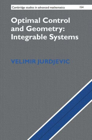 Optimal Control and Geometry: Integrable Systems