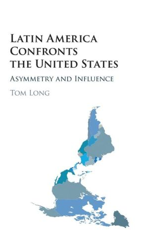 Latin America Confronts the United States: Asymmetry and Influence
