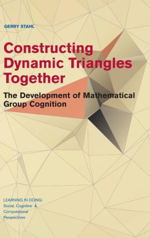 Constructing Dynamic Triangles Together: The Development of Mathematical Group Cognition