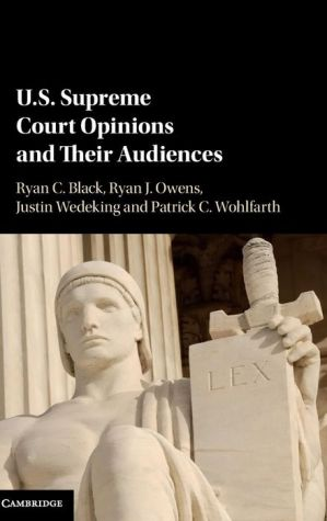 US Supreme Court Opinions and their Audiences