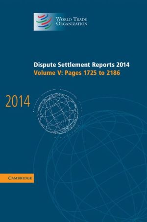 Dispute Settlement Reports 2014: Volume 5, Pages 1725-2186