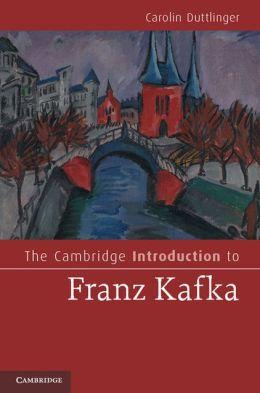 The Cambridge Introduction to Franz Kafka