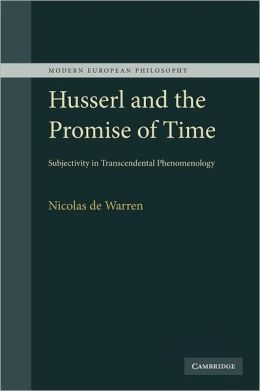 Husserl and the Promise of Time: Subjectivity in Transcendental Phenomenology
