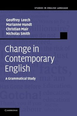 Change in Contemporary English: A Grammatical Study
