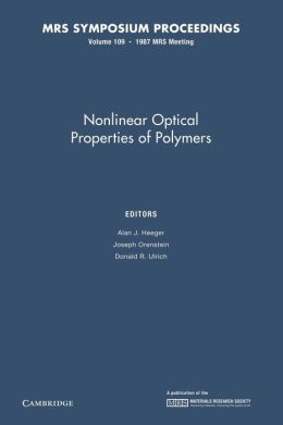 Nonlinear Optical Properties of Polymers: Volume 109