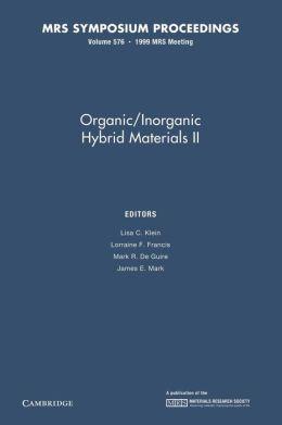 Organic/Inorganic Hybrid Materials II: Volume 576
