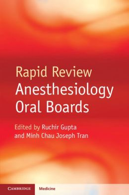 Rapid Review Anesthesiology Oral Boards