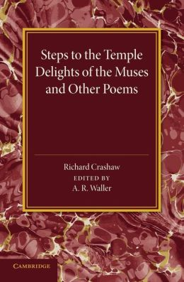 'Steps to the Temple', 'Delights of the Muses' and Other Poems