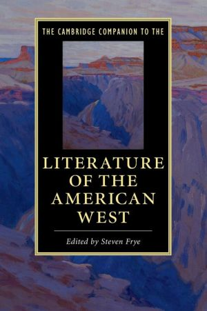 The Cambridge Companion to Literature of the American West