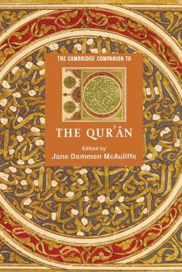 The Cambridge Companion to the Qur'
