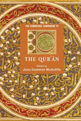 The Cambridge Companion to the Qur'an