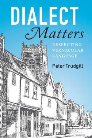 Dialect Matters: Respecting Vernacular Language