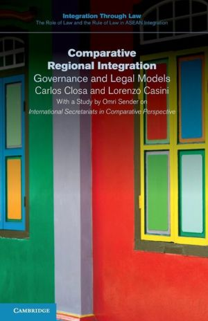 Comparative Regional Integration: Governance and Legal Models
