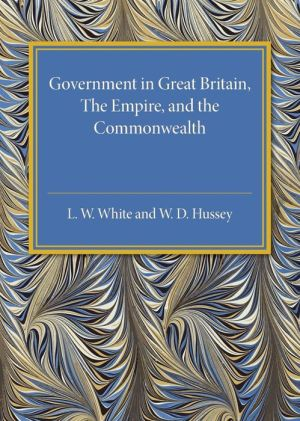 Government in Great Britain, the Empire, and the Commonwealth