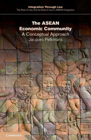 The ASEAN Economic Community: A Conceptual Approach