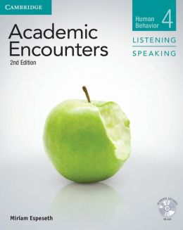 Academic Encounters Level 4 Student's Book Listening and Speaking with DVD: Human Behavior
