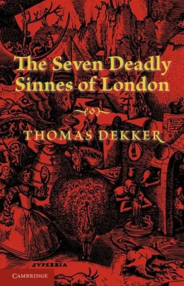 The Seven Deadly Sinnes of London