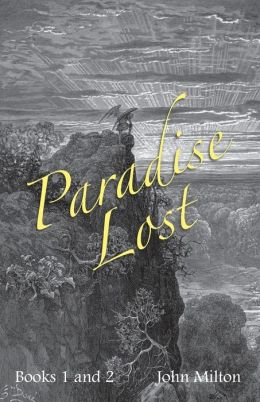 Milton's Paradise Lost: Books I and II