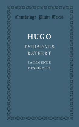 Eviradnus Ratbert: La legende des siecles