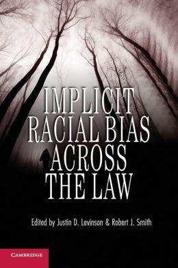 Implicit Racial Bias Across the Law