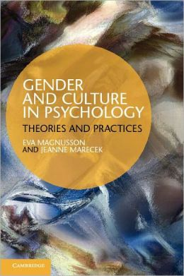 Gender and Culture in Psychology: Theories and Practices