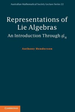 Representations of Lie Algebras: An Introduction Through gln
