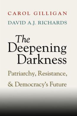 The Deepening Darkness: Patriarchy, Resistance, and Democracy's Future