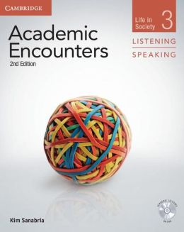 Academic Encounters Level 3 Student's Book Listening and Speaking with DVD: Life in Society