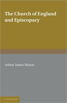 The Church of England and Episcopacy