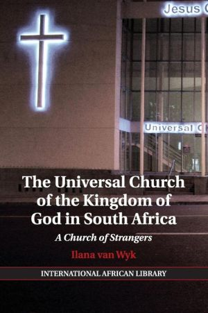 The Universal Church of the Kingdom of God in South Africa: A Church of Strangers