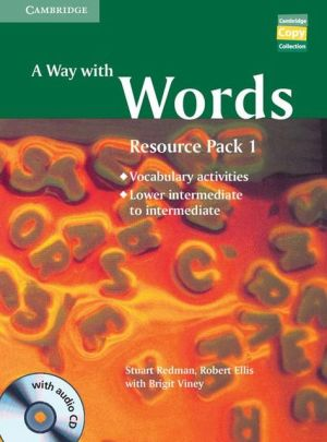 A Way with Words Lower-intermediate to Intermediate Book and Audio CD Resource Pack: Vocabulary Practice Activities