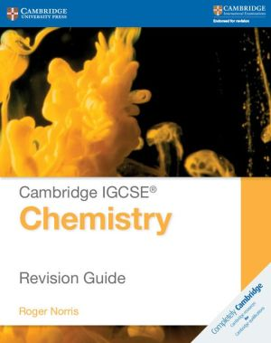Cambridge IGCSE Chemistry Revision Guide