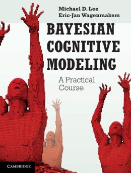 Bayesian Cognitive Modeling: A Practical Course