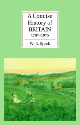 A Concise History of Britain, 1707-1975