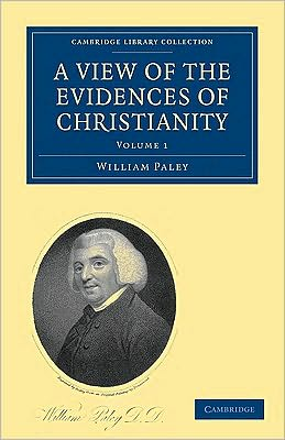 A View of the Evidences of Christianity (2 Volume Paperback Set)