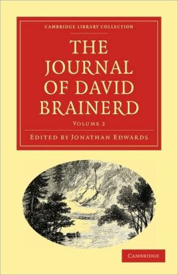 The Journal of David Brainerd