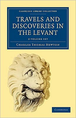 Travels and Discoveries in the Levant 2 Volume Set 2 Volume Paperback Set: Volume SET