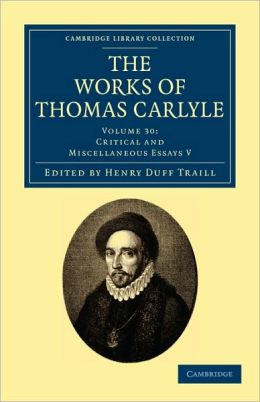 The Works of Thomas Carlyle: Volume 30, Critical and Miscellaneous Essays V