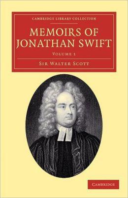 Memoirs of Jonathan Swift, D.D., Dean of St Patrick's, Dublin
