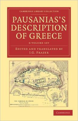 Pausanias's Description of Greece 6 Volume Set