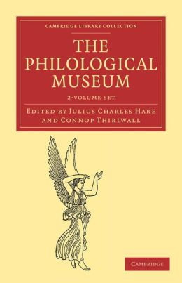The Philological Museum 2 Volume Set